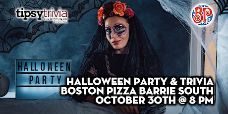 Halloween Party & Trivia - Oct 30th 8:00pm - Boston Pizza Barrie North tickets