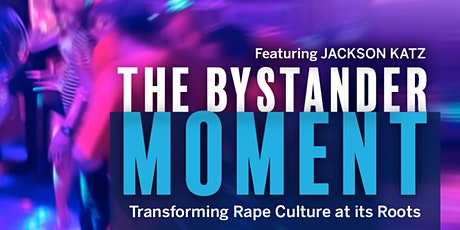 """""""The Bystander Moment"""" Screening tickets"""