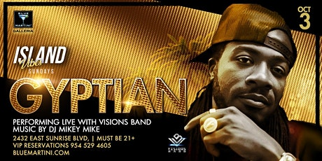 Gyptian/Visions Band Live at Blue Martini , Ft Lauderdale .Island Vibes tickets