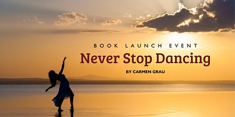 Never Stop Dancing Book Launch with Carmen Grau tickets
