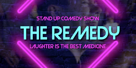 The Remedy ( Stand-Up Comedy ) MTLCOMEDYCLUB.COM tickets