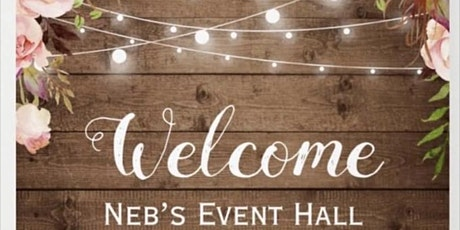 Neb's Event Hall Grand Opening Vendor Event tickets