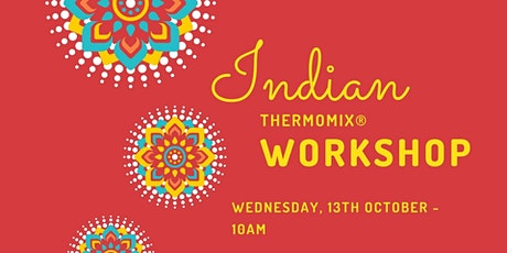 Thermomix Indian Cooking Workshop tickets