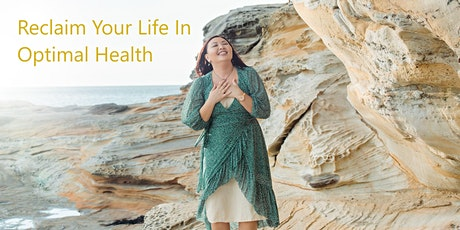 Reclaim Your Life With Optimal Quantum Health In Just 3 Months tickets