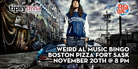 Weird Al Music Bingo - Nov 20th 8:00pm - Boston Pizza Fort Sask tickets
