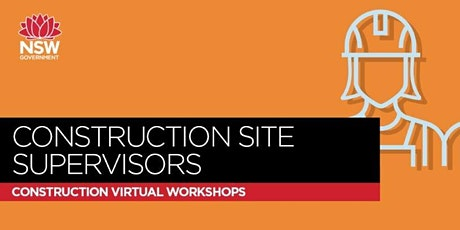 SafeWork NSW - Construction Site Supervisors Workshop - Module 6 tickets