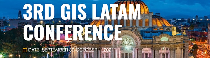 Imagen de 3rd Virtual Conference GIS LATAM 2021