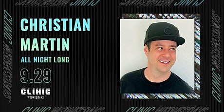 Clinic Presents : Christian Martin (Dirtybird) ALL NIGHT LONG tickets