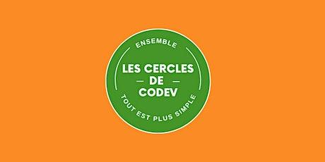 Découverte des cercles de codev billets