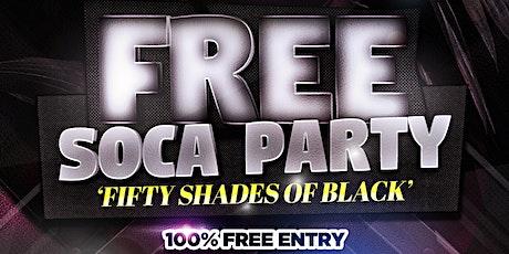 Free Soca Party - 50 Shades Of Black tickets