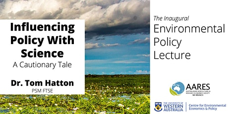 Influencing Policy with Science: A Cautionary Tale tickets