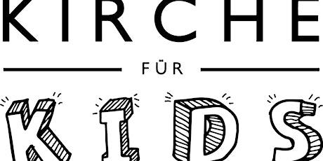 Kirche für Kids - 3.10.2021 Tickets