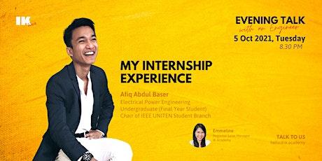 Evening talk with an Engineer  - My internship experience! tickets