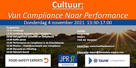 Cultuur: Van Compliance Naar Performance tickets