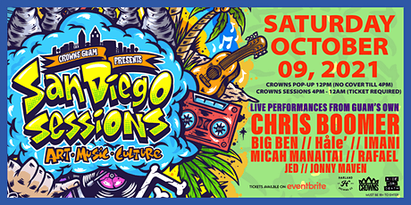 The  San Diego Sessions by Crowns Guam tickets