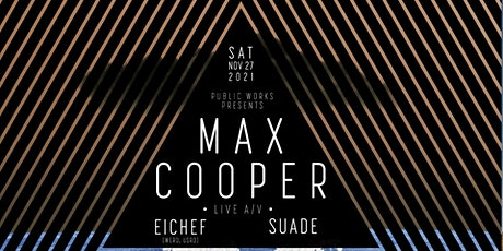 Max Cooper (Live A/V) at Public Works tickets