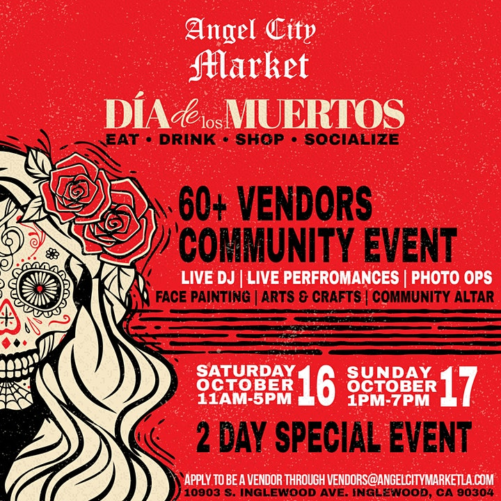 Angel City Market Dia De Los Muertos Day 2 Hosted by Stacey Diaz image