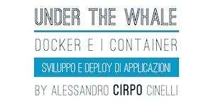 Docker e i Container: sviluppo e deploy di applicazioni