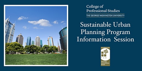 GW's Sustainable Urban Planning Program - Info Session tickets