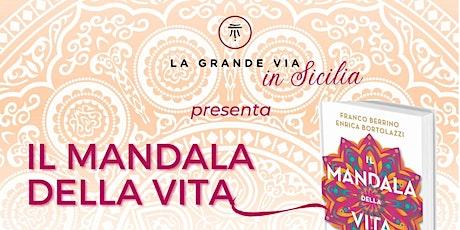 Il Mandala della Vita biglietti