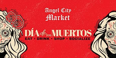 Angel City Market Dia De Los Muertos Day 1 tickets