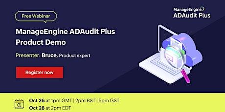 ManageEngine ADAudit Plus Product Demo tickets