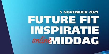 Future Fit Inspiratie Middag tickets