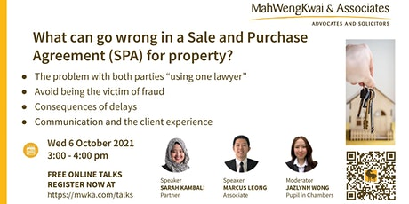 What can go wrong in a Sale and Purchase Agreement (SPA) for property? tickets