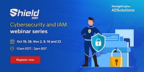 Cybersecurity and IAM webinar series tickets