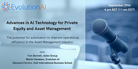 Advances in AI Technology for Private Equity and Asset Management tickets