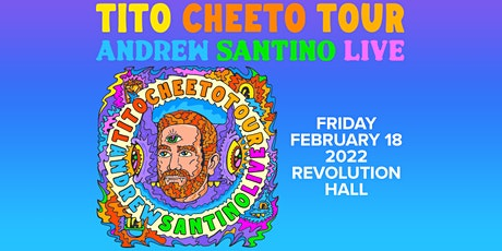 Tito Cheeto Tour – Andrew Santino Live (Early Show) tickets