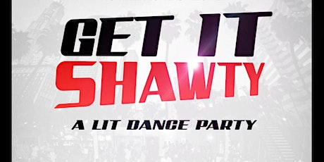 GET IT SHAWTY DAY PARTY @ TREEHOUSE ROOFTOP LOUNGE tickets