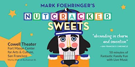 2021 Mark Foehringer's Nutcracker Sweets 4:00 PM tickets