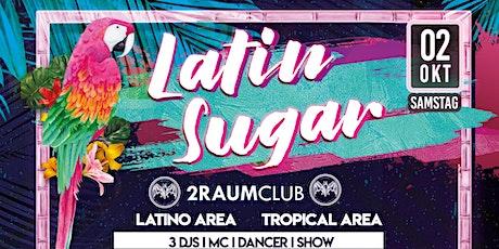 Latin Sugar -Grand Reopening im 2 Raum Club 2 Areas Tickets