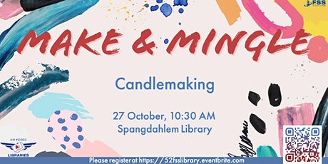 Make & Mingle Adult Craft: Candlemaking Tickets