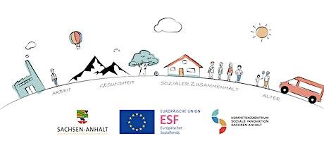 Abschlussveranstaltung Kompetenzzentrum Soziale Innovation Sachsen-Anhalt tickets