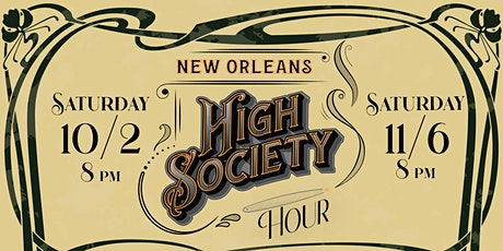 The New Orleans High Society Hour! tickets