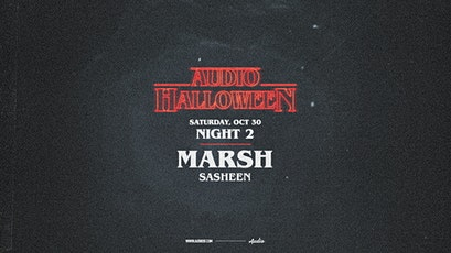 Halloween - Night 2 w/ MARSH tickets