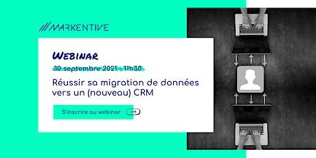 WEBINAR  - Réussir sa migration de données vers un (nouveau) CRM billets