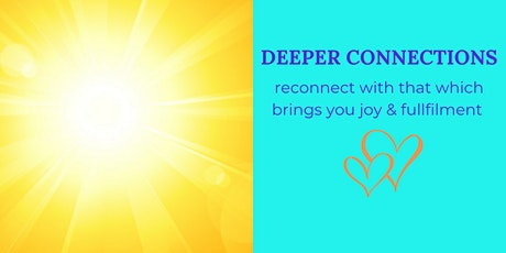 Deeper Connections tickets