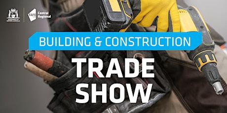 Central Regional TAFE Construction Trade Show 2021 tickets
