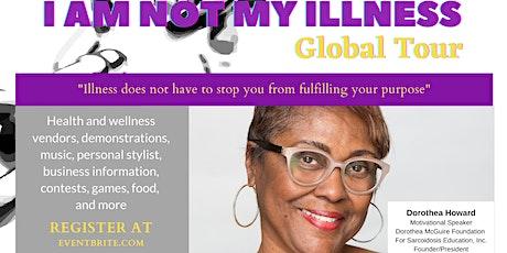 """""""I Am Not My Illness""""  Global Tour Seminar! tickets"""