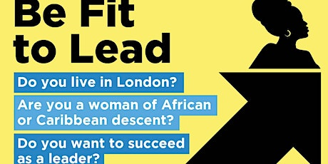Be Fit to Lead: Workshop on Leadership, Wellbeing and Self-Care tickets