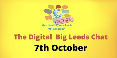 Big Leeds Chat presents: 'Staying Healthy in Leeds' Digital Event tickets