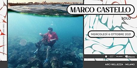 Marco Castello - solo biglietti