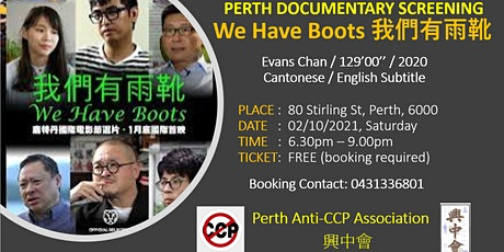 Perth Documentary Screening: We Have Boots (我們有雨靴) tickets