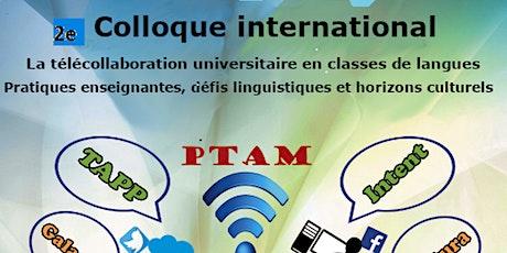 2e colloque International La télécollaboration universitaire billets