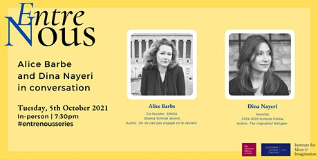 *IN-PERSON EVENT* Alice Barbe and Dina Nayeri in Conversation billets