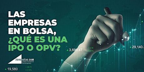 Las empresas en bolsa, ¿qué es una OPV? boletos