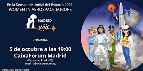 WIA-E Madrid: MUJERES EN EL ESPACIO entradas